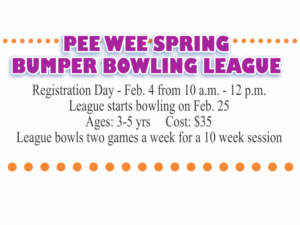[Reg. Day Feb.4]Pee Wee Spring Bumper Bowling League