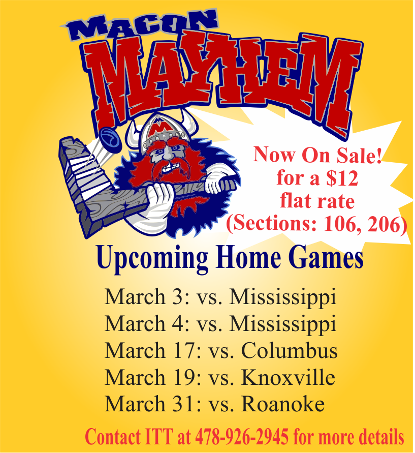 Macon Mayhem Tickets at ITT
