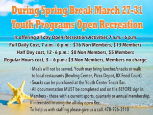 Spring Break March Youth Programs Open Recreation.