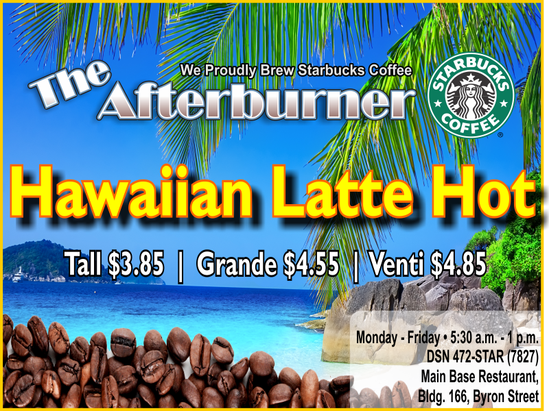 Afterburner March Speical Hawaiian Latte