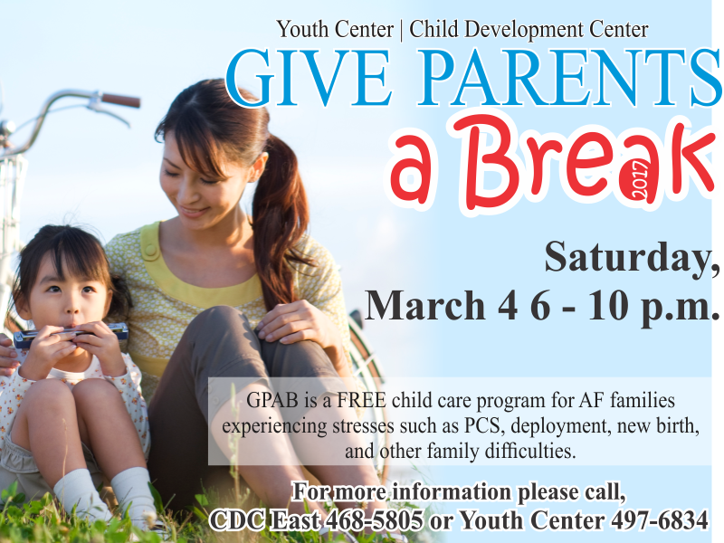 Give Parents a Break, March 4th