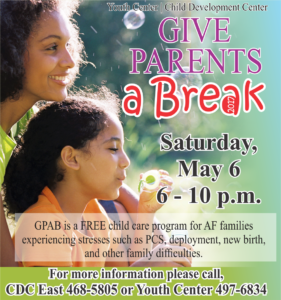 Give Parents a Break May 6
