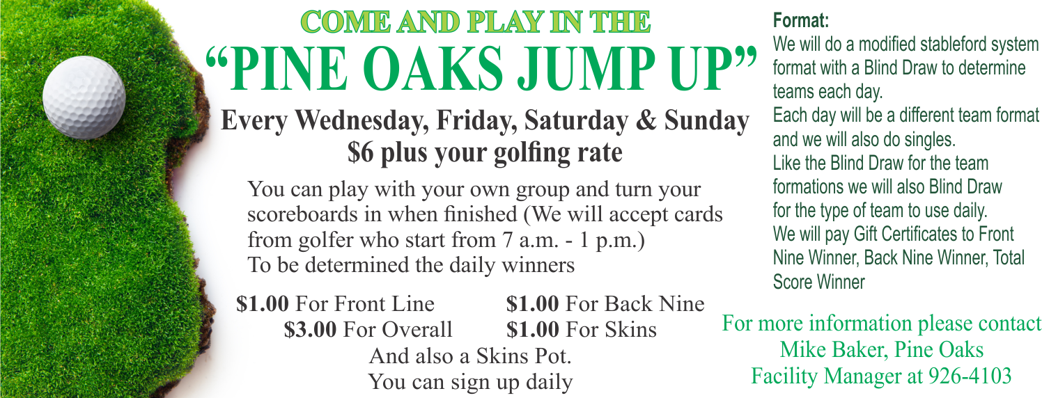 Pine Oaks Jump Up @ Golf Course
