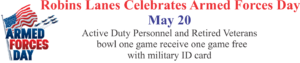 Robins Lanes Celebrates Armed Forces Day