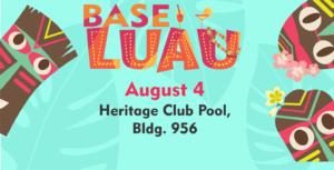 Base LUAU at the Heritage Club Pool