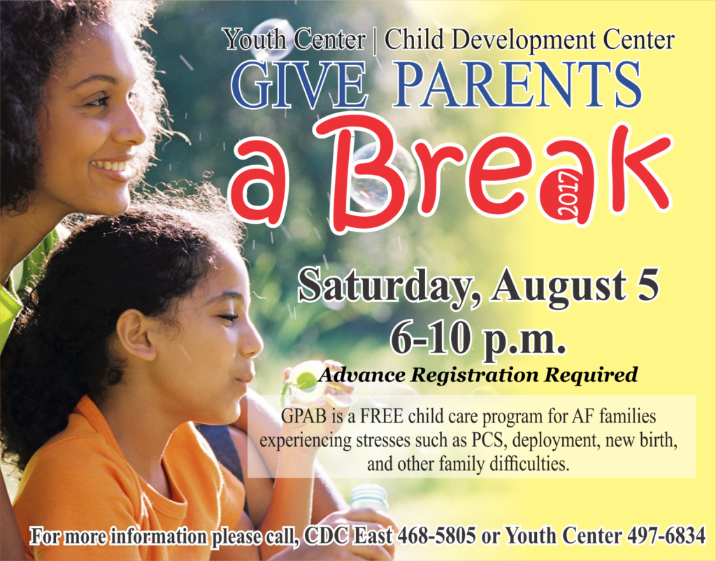 Give Parents a Break August 5th