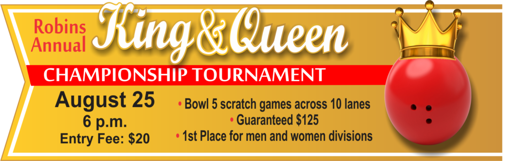 King & Queen Annual Championship Tournament
