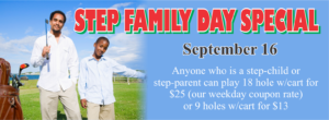 Step Family Day Special at the Golf Course