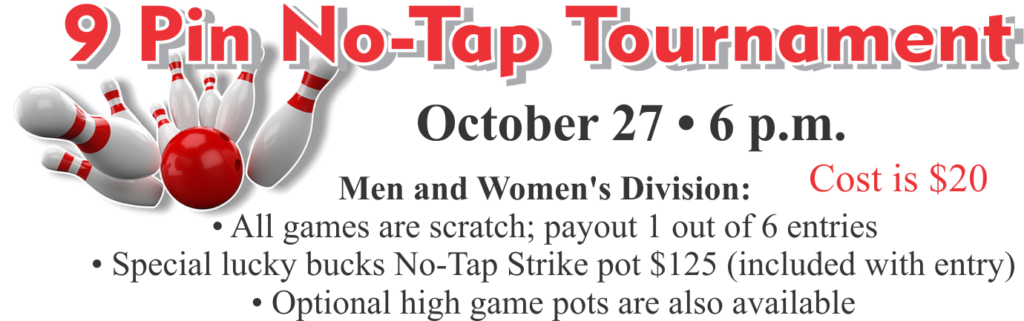 9 Pin No-Tap Bowling Tournament