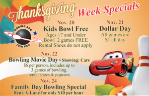 Thanksgiving Week Specials at the Bowling Center