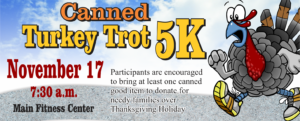 Canned Turkey Trot 5k at the Fitness Center