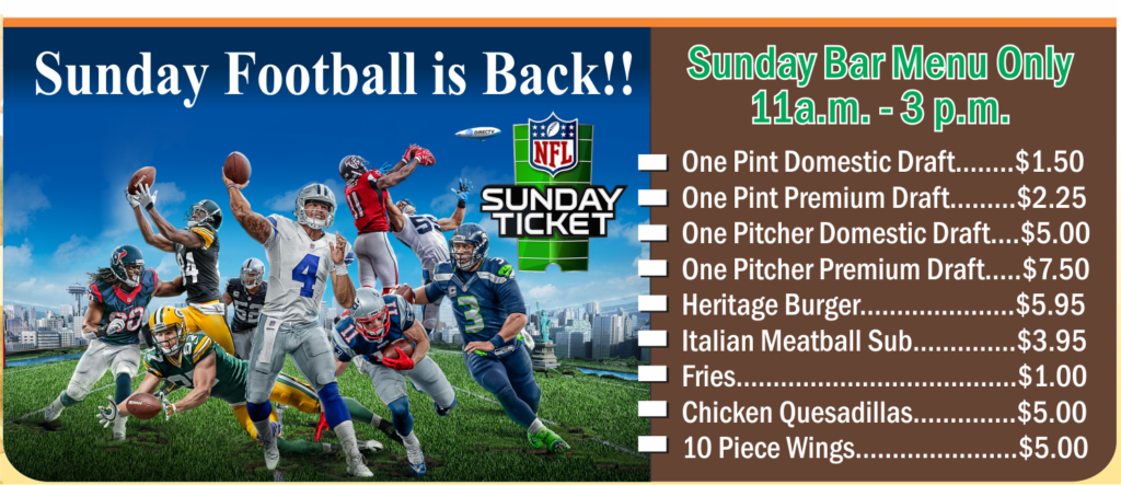 Sunday Football is back at the Heritage Lounge. Check out Sundays Menu.
