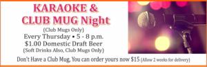 Karaoke & Club Mug Night at the Heritage Lounge