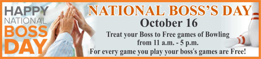 National Boss's Day at the Bowling Center