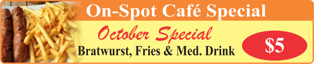 On-Spot Cafe Oct. Special