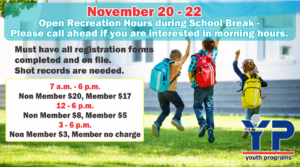 School Break Open Recreation Hours at the Youth Center