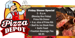 Pizza Depot Nov. Friday Dinner Specials