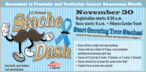 1st Annual Stache Dash at the Fitness Center