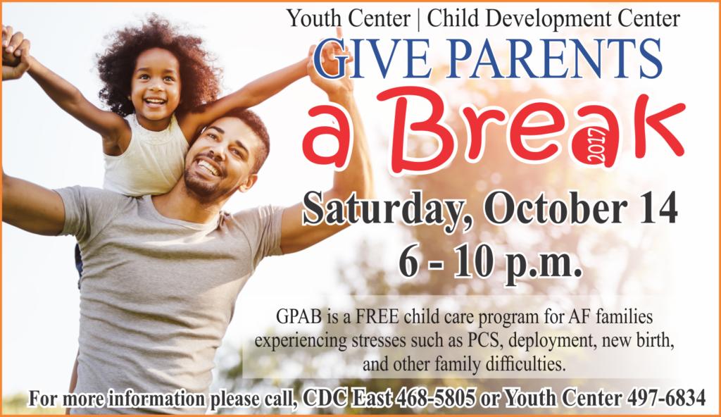 Give Parents a Break Oct. 14