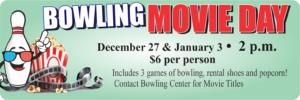 Bowling Dec. Movie Day