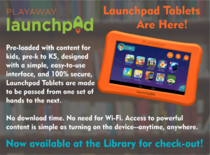 Launchpad Tablets are Here! at the Base Library