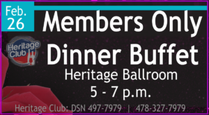 Heritage Club Members Only Dinner Buffet